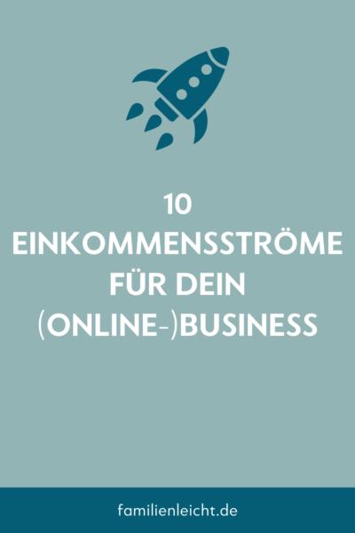 10 Einkommensströme für dein (Online-)Business