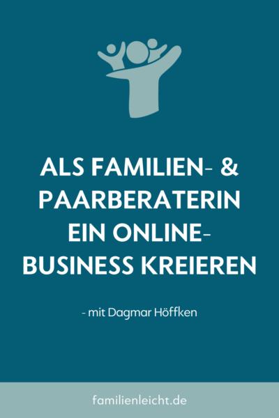 Als Familien- und Paarberaterin ein Online-Business kreieren